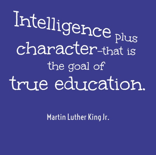 true education True education quotes the function of education is to teach one to think intensively and to think critically intelligence plus character - that is the goal of true education.